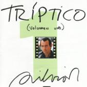 Tríptico, Vol. 1