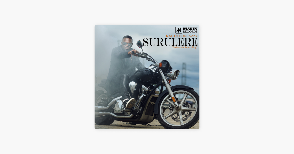 surulere dr sid ft don jazzy