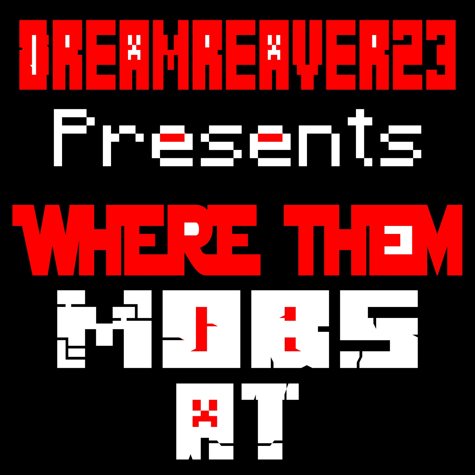 Where Them Mobs At - Single