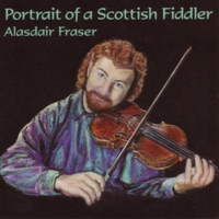 Portrait of a Scottish Fiddler by Alasdair Fraser on Apple Music