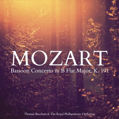 Mozart: Bassoon Concerto in B Flat Major, K. 191 - Single - Royal Philharmonic Orchestra
