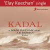 A. R. Rahman - Elay Keechan (From