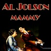 Mammy, Al Jolson