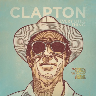 Every Little Thing (Damian & Stephen Marley Remixes) - Single - Eric Clapton