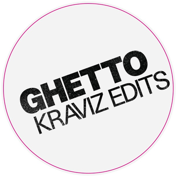 Ghetto Kraviz Edits - Single