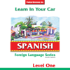 Learn in Your Car: Spanish - Level 1 - Henry N. Raymond