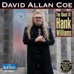 David Allan Coe - The Ghost of Hank Williams