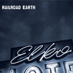 Railroad Earth - Long Way to Go