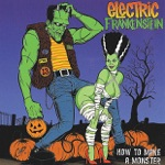 Electric Frankenstein - Don't Know How to Stop You