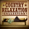 The Country Relaxation Collection