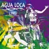 Agua Loca - Venga Tia Mia