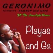 Playas and Gs (feat. Xo Tha Limelight Prince, That B.J.P & Nard) - Single