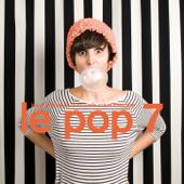 Le Pop 7