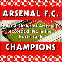 Arsenal FC - Songs & Chants of Arsenal FC Recorded Live In The North Bank