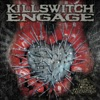 Killswitch Engage - The End of Heartache Song Lyrics