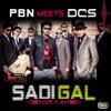 Sadi Gal Hor Yah feat DCS Single