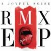 A Joyful Noise RMX, Gossip