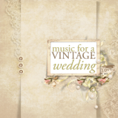 Music for a Vintage Wedding