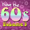 I Love the 60's, Vol. 3 (Re-Recorded Versions)