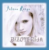 Jelena Rozga - Rodit cu ti 'cer i sina