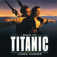 Back to Titanic (More Music from the Motion Picture)