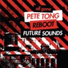 All Gone Pete Tong & Reboot Future Sounds