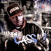 Where Cass At Mp3 Download