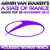 A State of Trance Radio Top 20 - November 2012 (Including Classic Bonus Track)