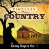 Timeless Country: Kenny Rogers, Vol. 1, Kenny Rogers