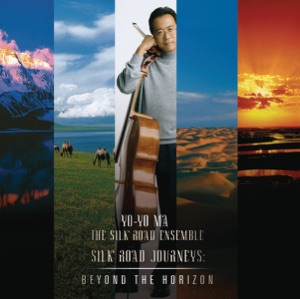 Silk Road Journeys: Beyond the Horizon Mp3 Download