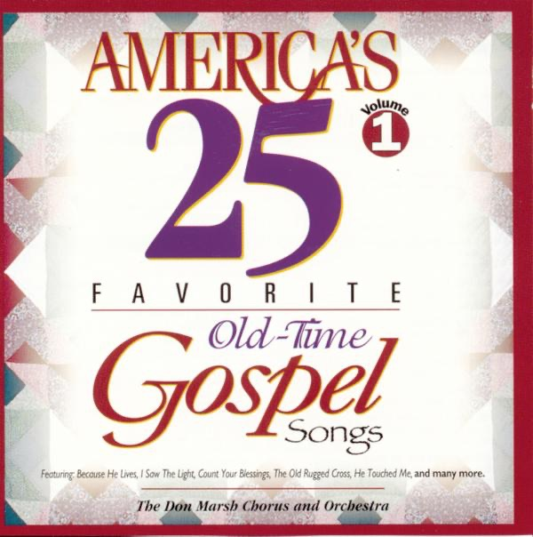 Don Marsh - America's 25 Favorite Praise & Worship Choruses - Volume 3