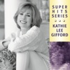 Kathie Lee Gifford - Super Hits  Kathie Lee Gifford Album