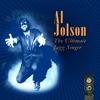 The Ultimate Jazz Singer, Al Jolson