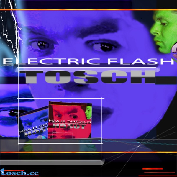 Tosch - Electric Flash