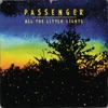 All the Little Lights (Limited Edition), Passenger