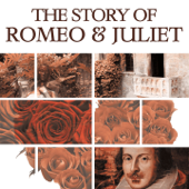 The Story of Romeo & Juliet