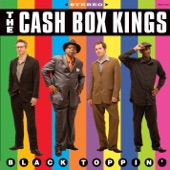 The Cash Box Kings - Hot Biscuit Baby