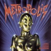 Metropolis (Music from the Motion Picture)