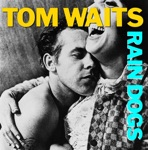 Tom Waits - 9th and Hennepin