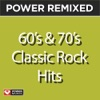 Power Remixed: 60's & 70's Classic Rock Hits (DJ Friendly Full Length Mixes), Power Music Workout