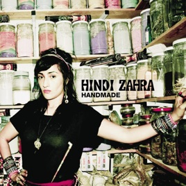 ‎Handmade (Bonus Track Version) [Remastered] by Hindi Zahra