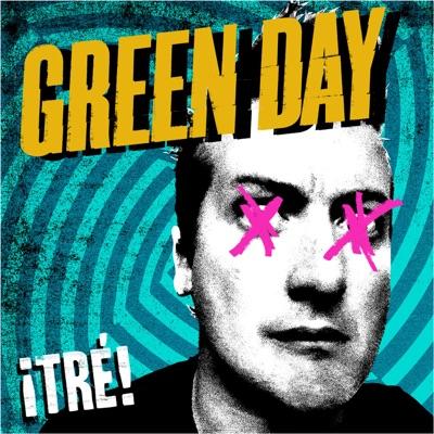 ¡Tré! - Green Day