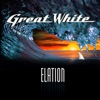 Elation, Great White