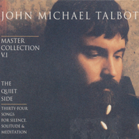 John Michael Talbot - Master Collection, Vol. 1: The Quiet Side artwork