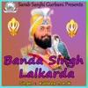 Banda Singh Lalkarda