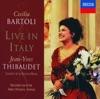 Cecilia Bartoli - Live in Italy, Cecilia Bartoli, Jean-Yves Thibaudet & Sonatori de la Gioiosa Marca