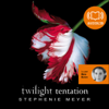 Stephenie Meyer - Tentation: Twilight 2 artwork