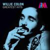 Greatest Hits - Willie Colón