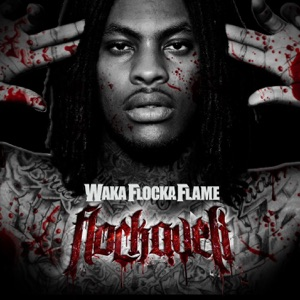 Waka Flocka Flame - Grove St. Party feat. Kebo Gotti