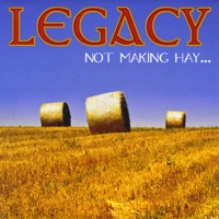 Not Making Hay by Legacy on Apple Music